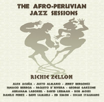 Afro Peruvian Jazz Sessions_Richie Zellon