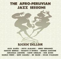 Afro Peruvian Jazz Sessions_Richie Zellon